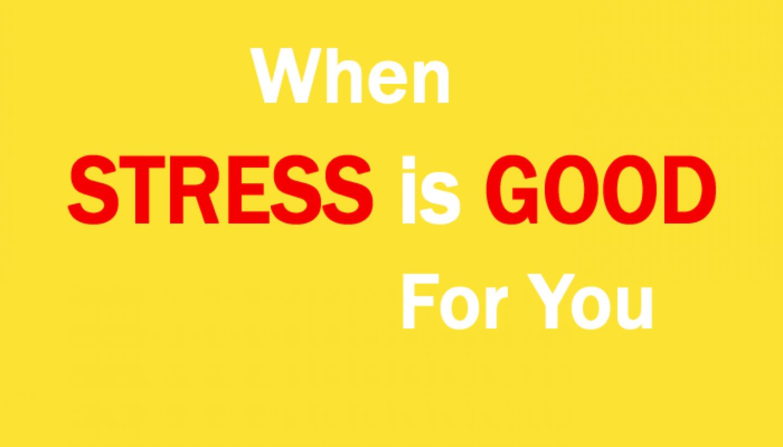 StressIsGood
